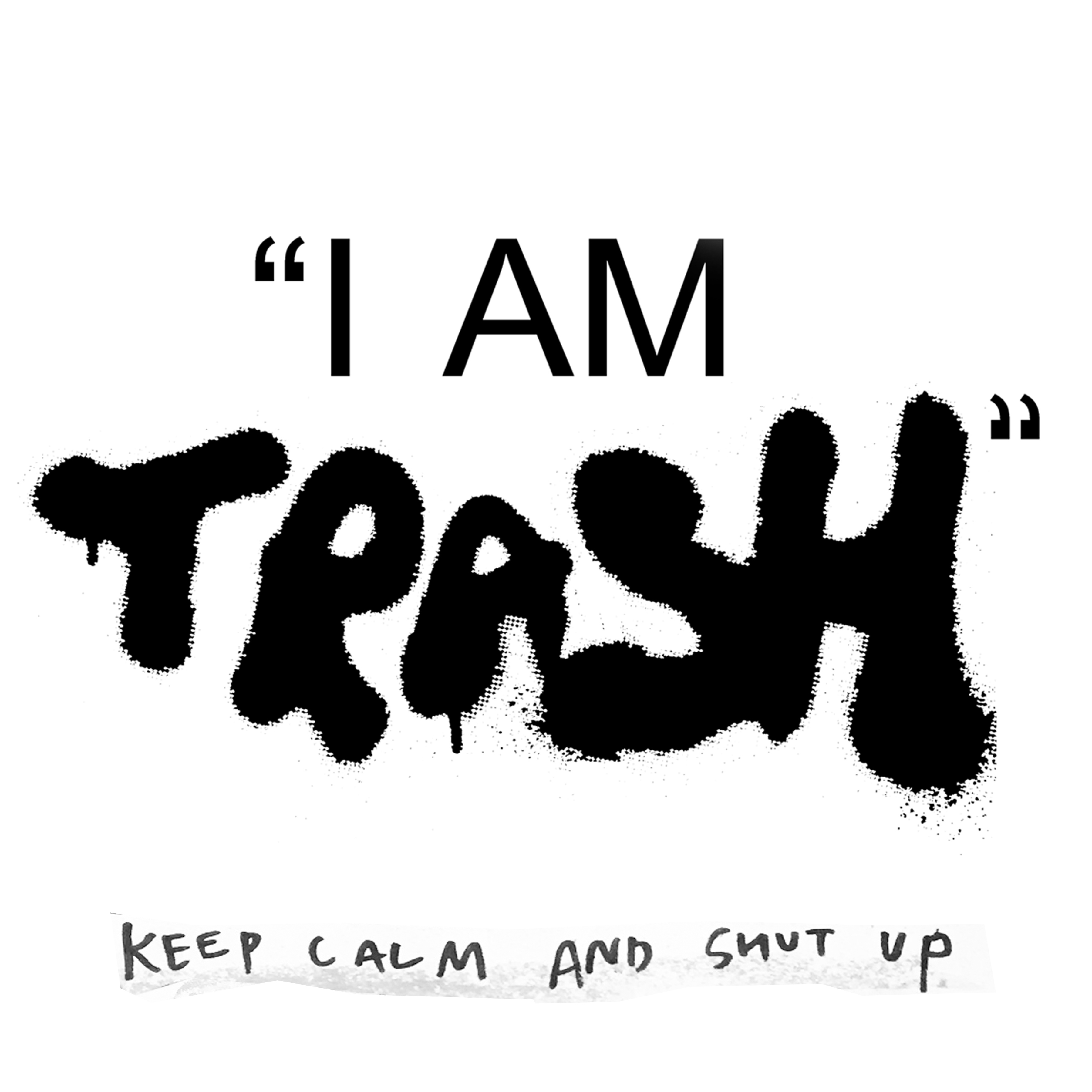 i-am-trash